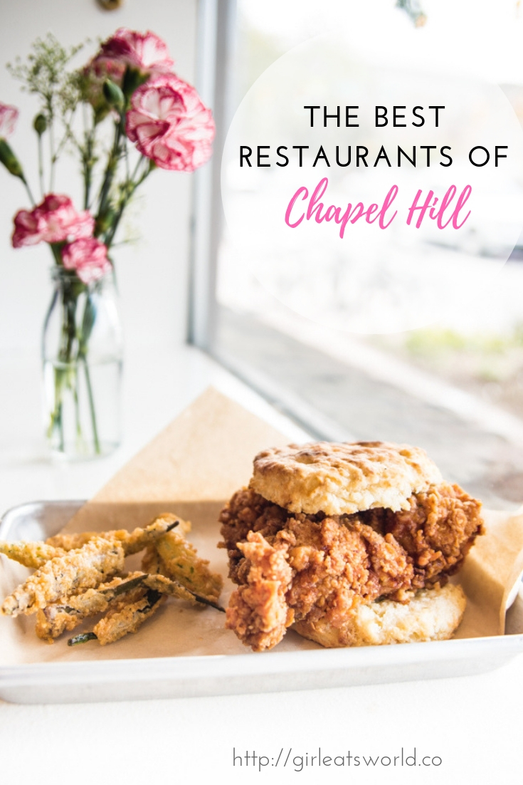 The Best Restaurants Of Chapel Hill Girl Eats World