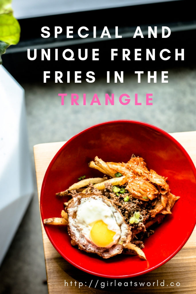 Special and Unique French Fries in the Triangle
