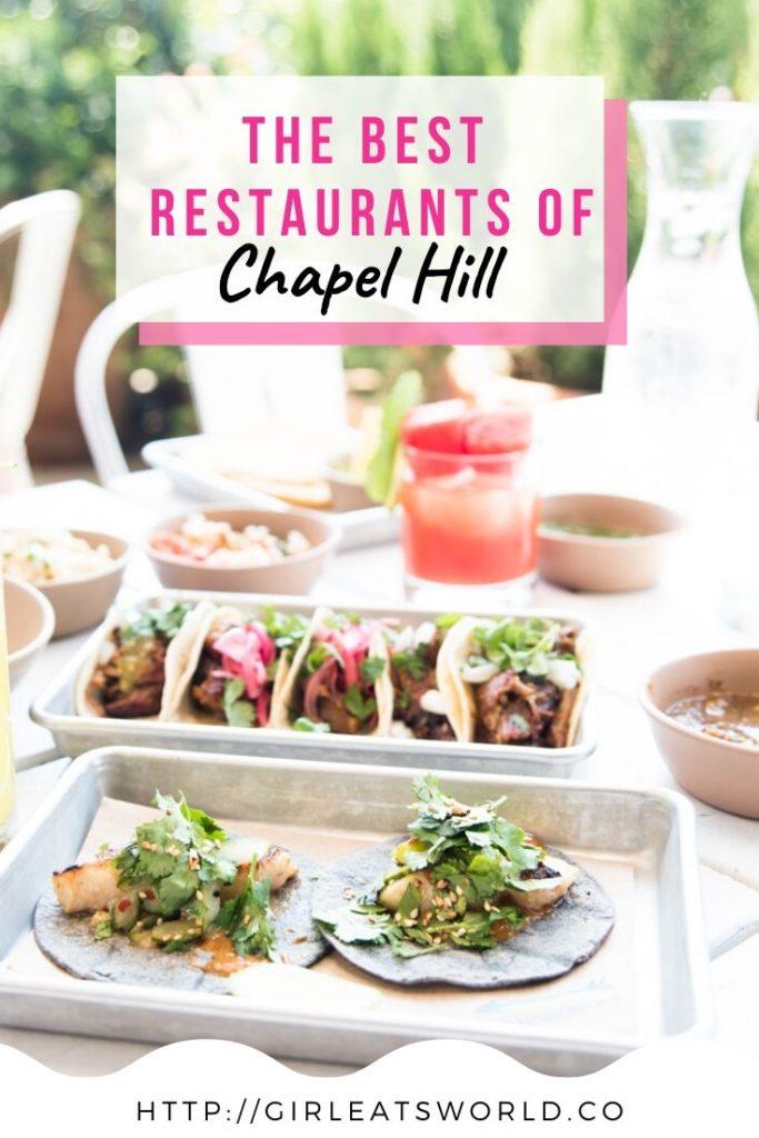 The Best Restaurants of Chapel Hill