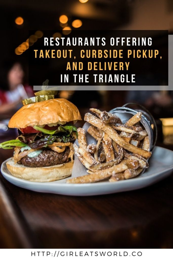 Takeout, Curbside Pickup, and Delivery in the Triangle