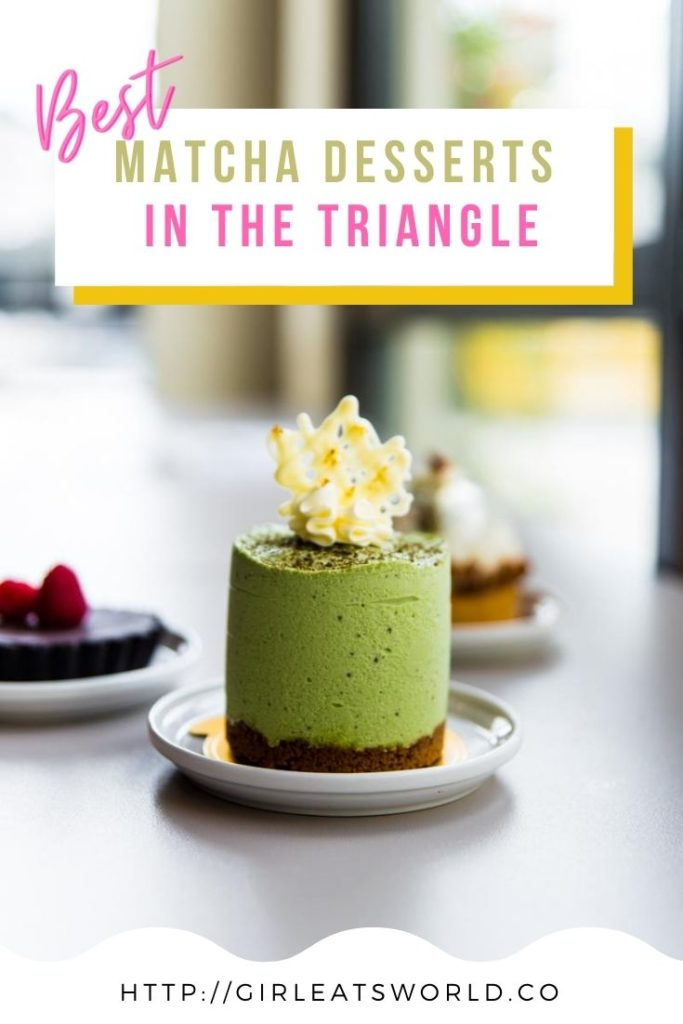 Best Matcha Desserts in the Triangle